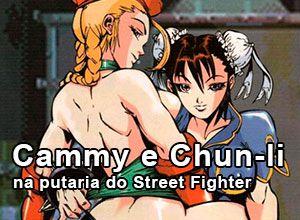 Cammy e Chun-li na putaria