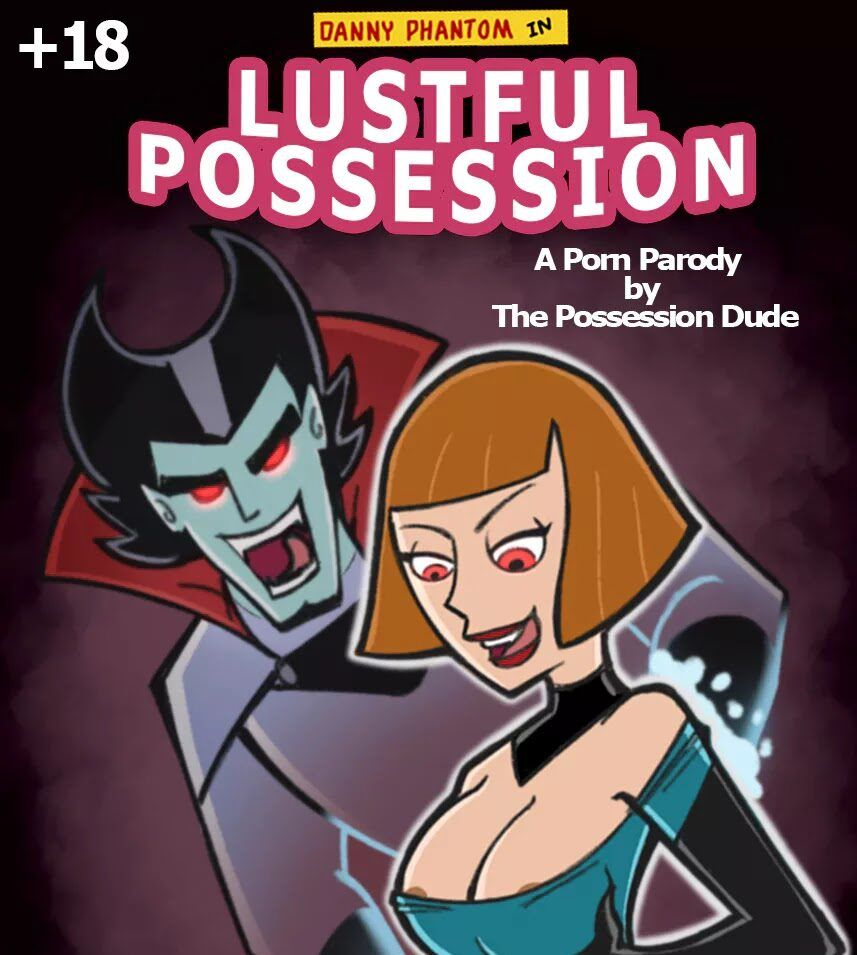 Danny Phantom: Lustful Possession